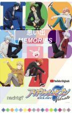 memories [ idolish7 fanfiction ] by nachtgf