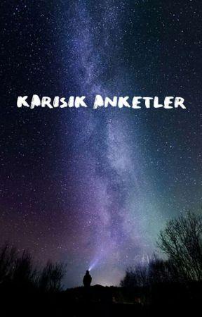 || KARIŞIK ANKETLER || by deliiokurunuzz