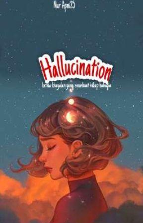 Hallucination by nurapni25