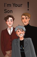 I'm Your Son! by THIS_ISSA_JOKE