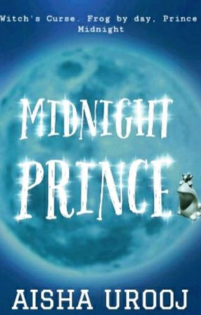 Midnight Prince by aishauroojbooks