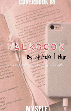 Talkbook | 'Get to know me' by okitoki05