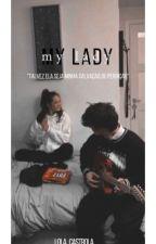 my lady by lola_castrola