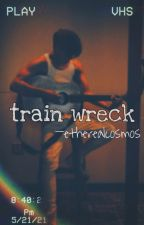 Train Wreck ~ zdh by starlit_wdw