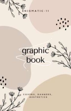Graphic Book by Enigmatic-011