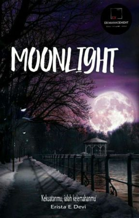 Moonlight (Revisi Bentar) by AeRist_