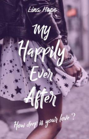 SAGA MY HAPPILY EVER AFTER  by LinaMaddox