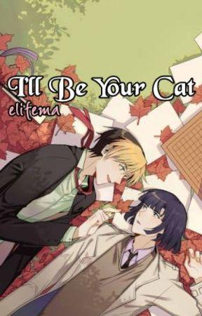I'll Be Your Cat • AkiHika by elifema