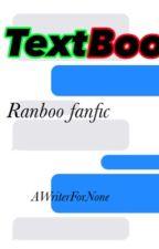 •TextBoo~         -Ranboo x OC by AWriterForNone