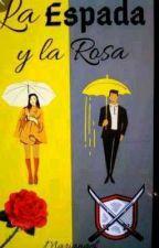 La Espada Y La Rosa de mariz1106