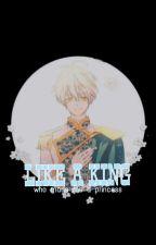 Like A King | WMMAP by __syumeiro--