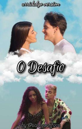 O Desafio (Urridalgo Version) by sabinoahfavs