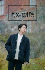 Ex-Wife | Kim Seokjin by girlwithredwall