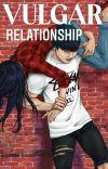 Vulgar Relationship cover