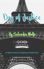 Day of Justice by SalandraWolfe