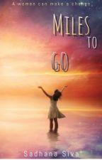 Miles to go  by Sadhana_2006