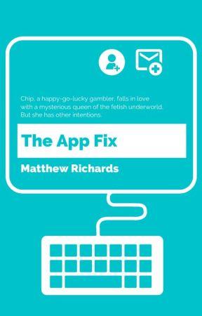 The App Fix by matthewthescribe