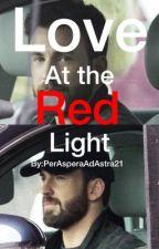Love At The Red Light by PerAsperaAdAstra21