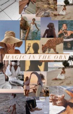 MAGIC IN THE OBX {RAFE CAMERON} by Jaelie_Malfoy