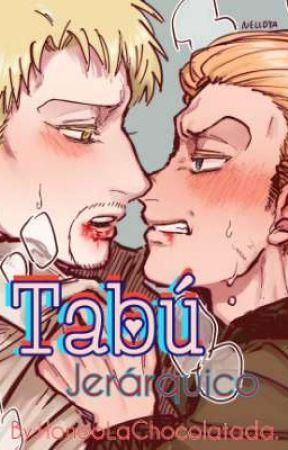 Tabú Jerárquico ¦ GalliRei by HonooLaChocolatada