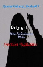 Only Girl In Section Xailalim by EA_Cruz07