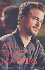 all that matters | mark sloan by nice1james