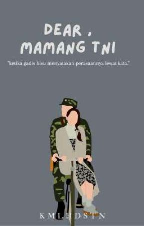 Dear, Mamang TNI by sunwish_kw