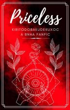 Priceless (KiriTodoBakuDeku x OP! OC) BNHA Fanfic by xherry24