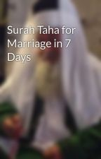 Surah Taha for Marriage in 7 Days by islamiclovedua