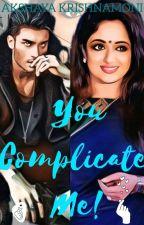 You Complicate Me by akshaya_kmoni