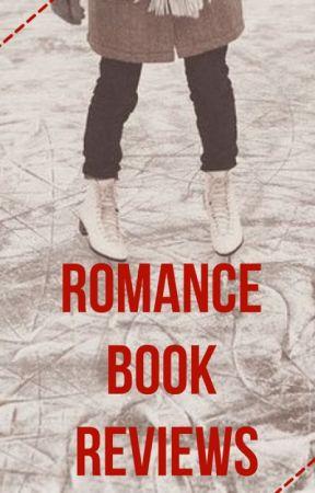 Romance Book Reviews | OPEN by lilcinnamonroll8