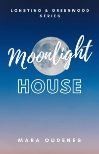 Moonlight House (Book 2, Lonstino & Greenwood Series) cover