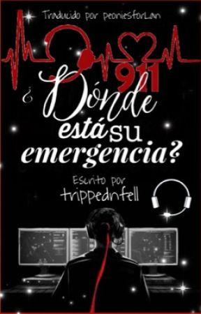 ¿Dónde está su emergencia? by peoniesforLan