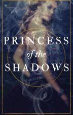 Princess of the shadows by clltrl_dmg