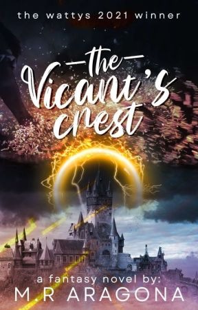 The Vicant's Crest (Completed) by akosikit_singkit