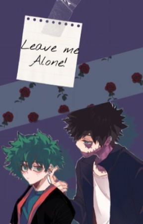 Leave me alone! by Pikabitchh