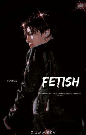 ࿐Fetish by ynhobi