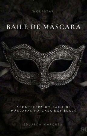 Baile de máscara - Wolfstar by Filha_dos_Malfoys