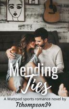 Mending Ties by Tthompson34