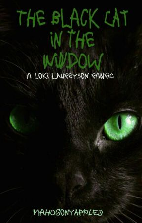 The Black Cat in the Window (Loki x Reader) by MahogonyApples