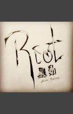 Riot by Leah-Frostchild