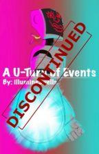 A U-Turn of Events by WeirdcorePod