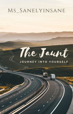 The Jaunt by Ms_SanelyInsane