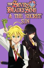 The Seven deadly Sins & The secret sin [Meliodas X reader] by ConnieScarlet7