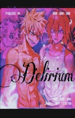Delirium • Bakugou X Thick! Reader  by Mjroy36