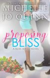Proposing Bliss (Bliss Series Book 2) Sample Chapters only cover