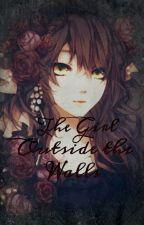 The Girl Outside the Walls (Attack on Titan/Shingeki no Kyojin Fanfic) by NaruIshikawa