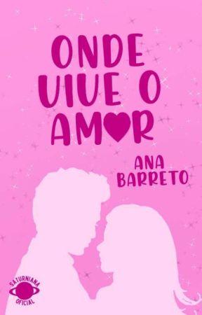 Onde vive o Amor  by anabarretofs