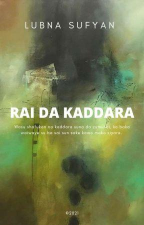 RAI DA KADDARA by LubnaSufyan