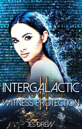 Intergalactic Witness Protection II by DrewJes